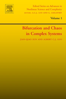 Bifurcation and Chaos in Complex Systems : Volume 1, Hardback Book