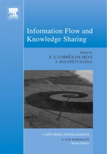 Information Flow and Knowledge Sharing : Volume 2, Hardback Book