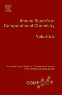 Annual Reports in Computational Chemistry : Volume 5, Paperback / softback Book