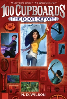 Door Before : 100 Cupboards Prequel, Paperback / softback Book