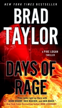 Days Of Rage : A Pike Logan Thriller, Paperback / softback Book