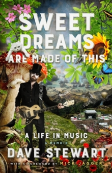 Sweet Dreams are Made of This : A Life in Music, Hardback Book