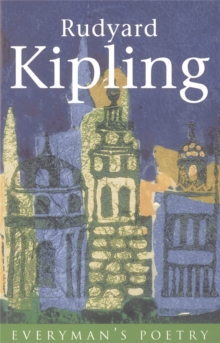 Rudyard Kipling: Everyman Poetry, Paperback Book