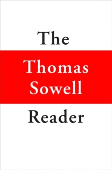 The Thomas Sowell Reader, Hardback Book