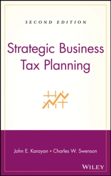 Strategic Business Tax Planning, Hardback Book