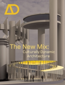 The New Mix : Culturally Dynamic Architecture, Paperback / softback Book