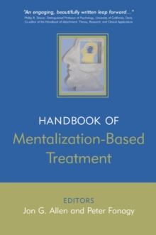 The Handbook of Mentalization-Based Treatment, Paperback Book