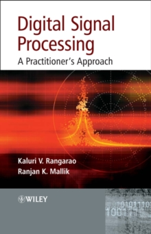 Digital Signal Processing : A Practitioner's Approach, Hardback Book