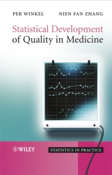 Statistical Development of Quality in Medicine, Hardback Book