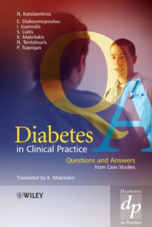 Diabetes in Clinical Practice : Questions and Answers from Case Studies, Hardback Book