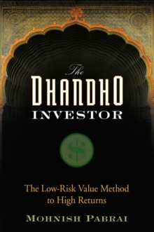 The Dhandho Investor : The Low-risk Value Method to High Returns, Hardback Book