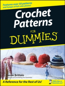 Crochet Patterns For Dummies, Paperback Book