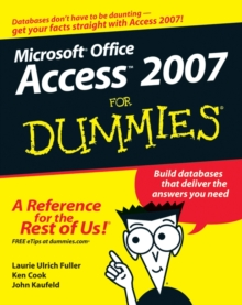 Access 2007 For Dummies, Paperback Book