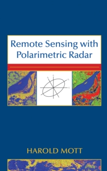 Remote Sensing with Polarimetric Radar, Hardback Book