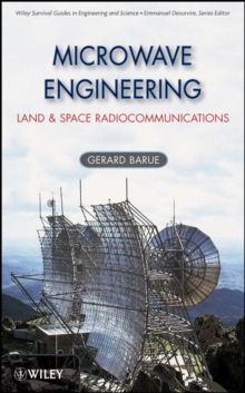 Microwave Engineering : Land & Space Radiocommunications, Hardback Book