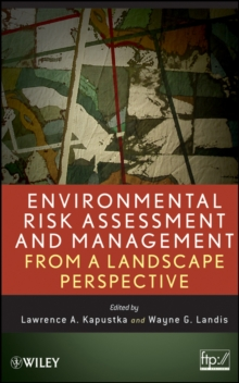 Environmental Risk Assessment and Management from a Landscape Perspective, Hardback Book
