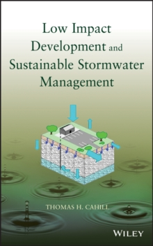 Low Impact Development and Sustainable Stormwater Management, Hardback Book