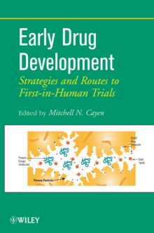 Early Drug Development : Strategies and Routes to First-in-Human Trials, Hardback Book