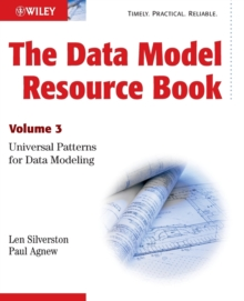 The Data Model Resource Book : Universal Patterns for Data Modeling v. 3, Paperback Book