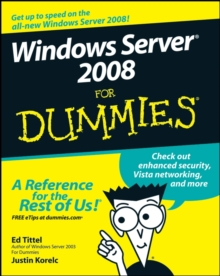 Windows Server 2008 For Dummies, Paperback Book