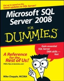 Microsoft SQL Server 2008 For Dummies, Paperback Book