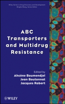 ABC Transporters and Multidrug Resistance, Hardback Book