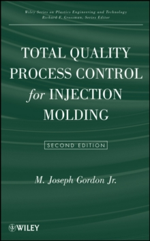 Total Quality Process Control for Injection Molding, Hardback Book