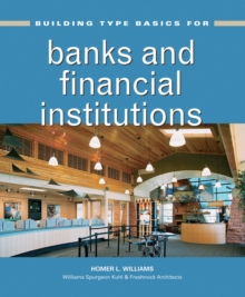 Building Type Basics for Banks and Financial Institutions, Hardback Book