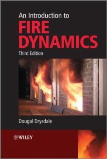 An Introduction to Fire Dynamics 3E, Paperback Book