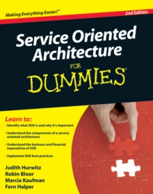 Service Oriented Architecture for Dummies (R), 2nd Edition, Paperback Book