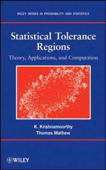 Statistical Tolerance Regions : Theory, Applications, and Computation, Hardback Book