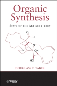 Organic Synthesis : State of the Art 2005-2007, PDF eBook