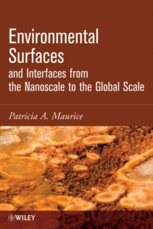 Environmental Surfaces and Interfaces from the Nanoscale to the Global Scale, Hardback Book