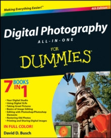 Digital Photography All-in-One Desk Reference For Dummies, Paperback Book