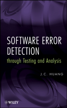 Software Error Detection Through Testing and Analysis, Hardback Book