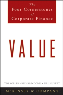 Value : The Four Cornerstones of Corporate Finance, Hardback Book