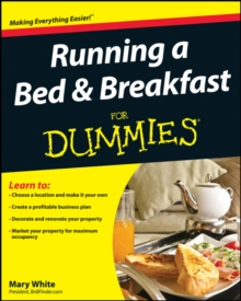 Running a Bed & Breakfast for Dummies, Paperback Book