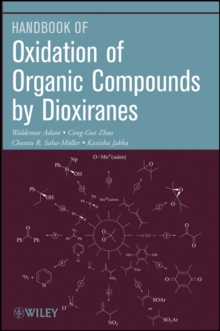 Oxidation of Organic Compounds by Dioxiranes, Paperback / softback Book