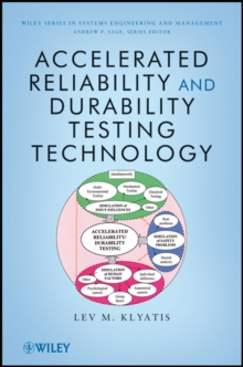 Accelerated Reliability and Durability Testing Technology, Hardback Book