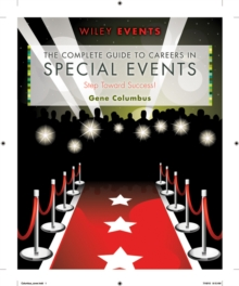 The Complete Guide to Careers in Special Events, Paperback / softback Book