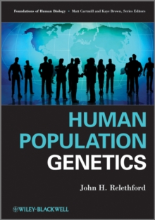 Human Population Genetics, Paperback / softback Book