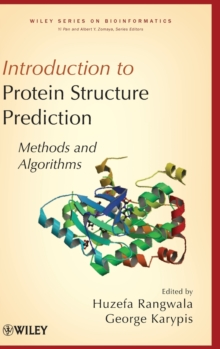 Introduction to Protein Structure Prediction : Methods and Algorithms, Hardback Book