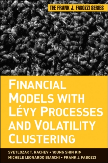 Financial Models with Levy Processes and Volatility Clustering, Hardback Book