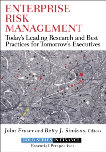 Enterprise Risk Management : Today's Leading Research and Best Practices for Tomorrow's Executives, Hardback Book
