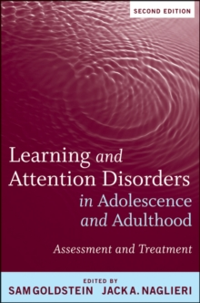 Learning and Attention Disorders in Adolescence and Adulthood : Assessment and Treatment, Hardback Book