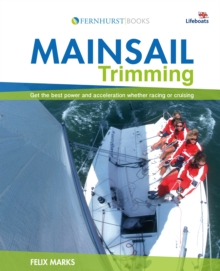 Mainsail Trimming : An Illustrated Guide, Paperback Book