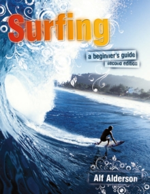Surfing : A Beginner's Guide, Paperback Book