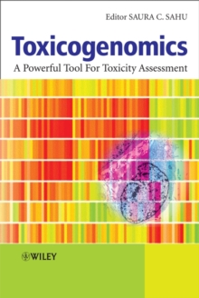 Toxicogenomics : A Powerful Tool for Toxicity Assessment, Hardback Book