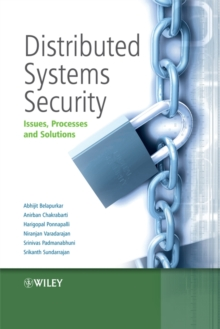 Distributed Systems Security : Issues, Processes and Solutions, Hardback Book