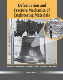 Deformation and Fracture Mechanics of Engineering Materials, Hardback Book